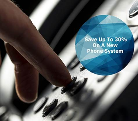 Save up to 30% on a new phone system